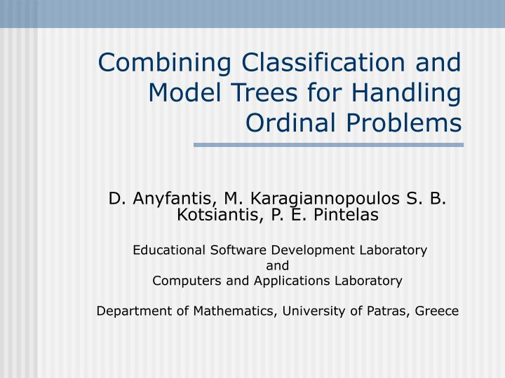 Combining Classification and Model Trees for Handling Ordinal Problems