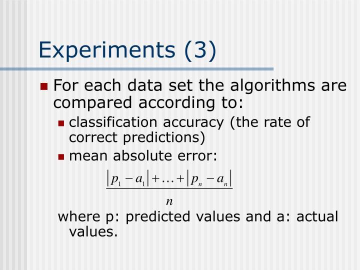 Experiments (3)