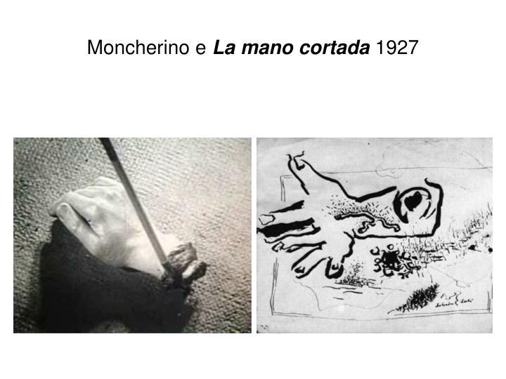 Moncherino e
