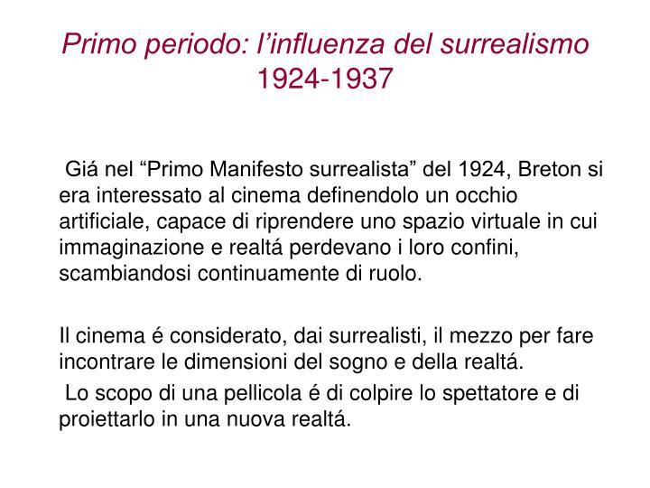 Primo periodo: l'influenza del surrealismo