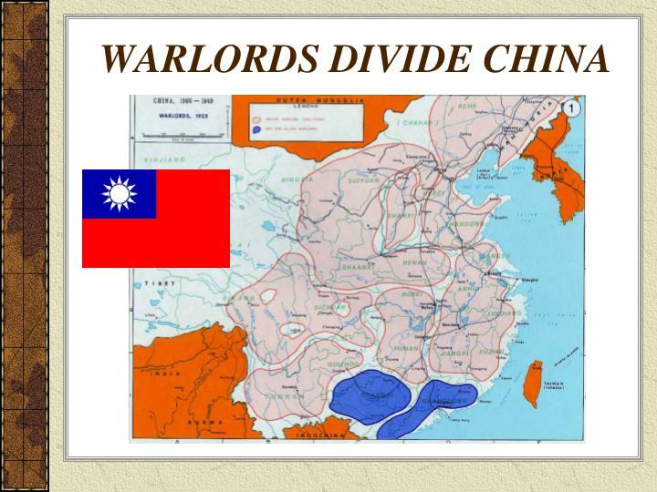 WARLORDS DIVIDE CHINA