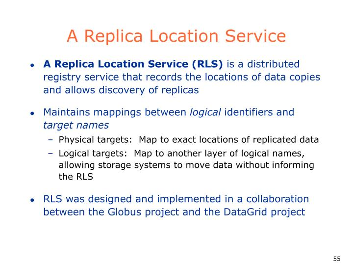 A Replica Location Service
