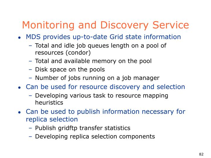 Monitoring and Discovery Service