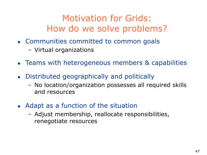 Motivation for Grids: