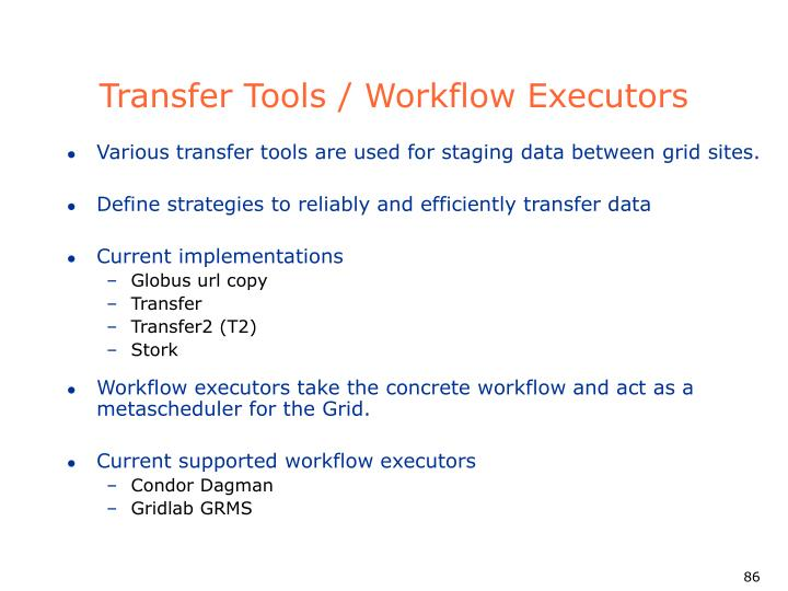 Transfer Tools / Workflow Executors
