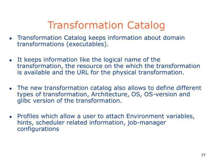 Transformation Catalog