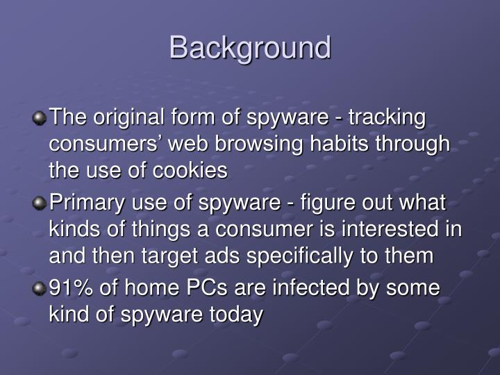 The original form of spyware - tracking consumers' web browsing habits through the use of cookies