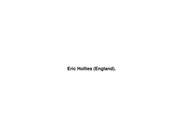 Eric Hollies (England).