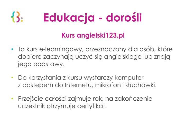 Edukacja - dorośli