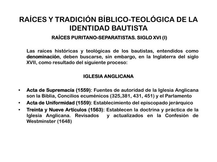 RAÍCES Y TRADICIÓN BÍBLICO-TEOLÓGICA DE LA IDENTIDAD BAUTISTA