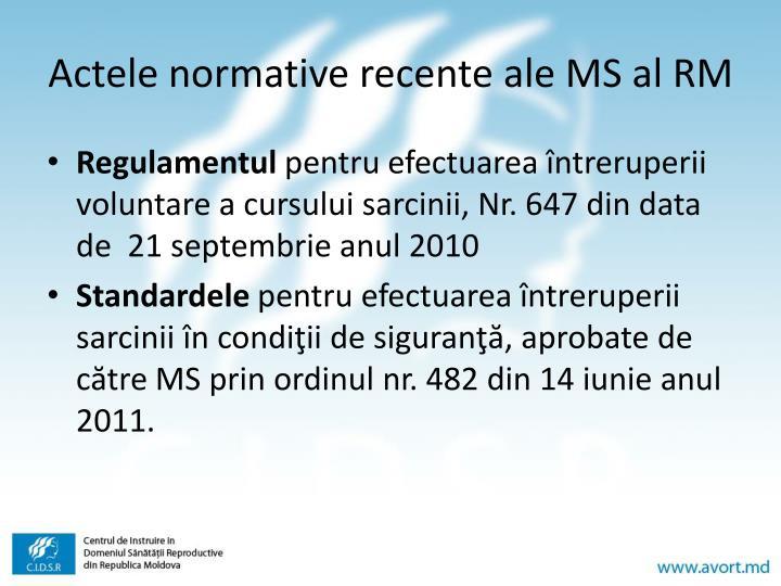 Actele normative recente ale MS al RM