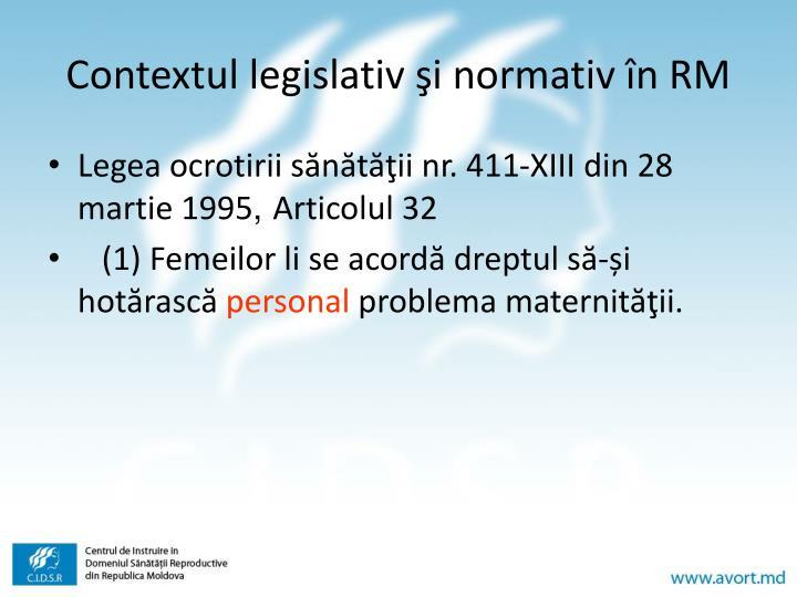 Contextul legislativ şi normativ în RM