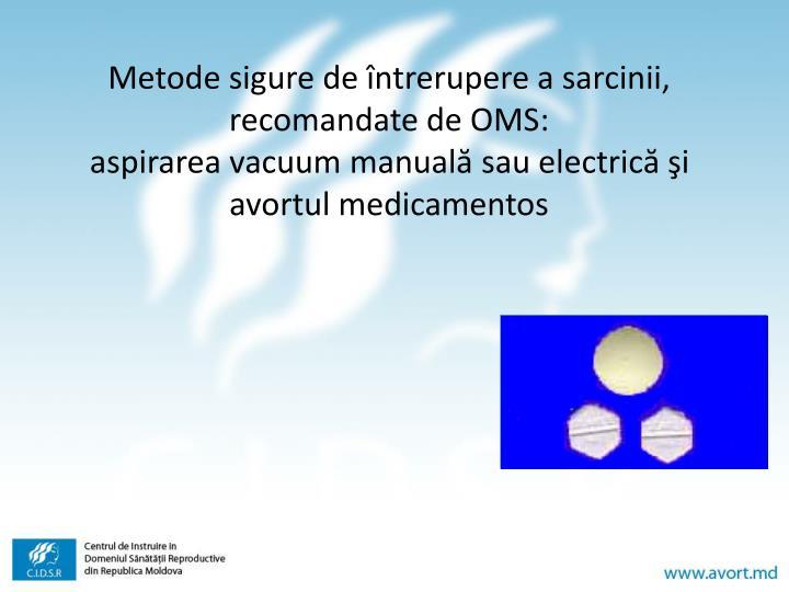 Metode sigure de întrerupere a sarcinii, recomandate de OMS