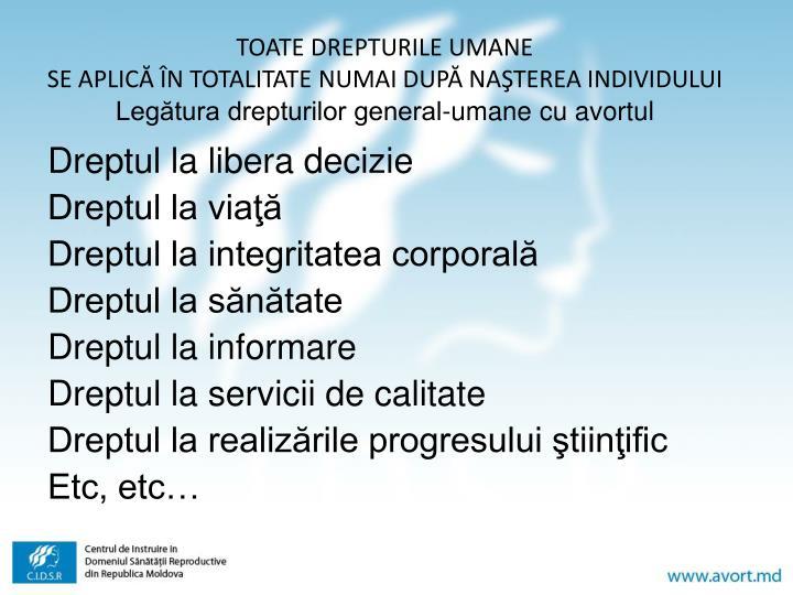 TOATE DREPTURILE UMANE