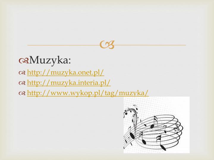 Muzyka: