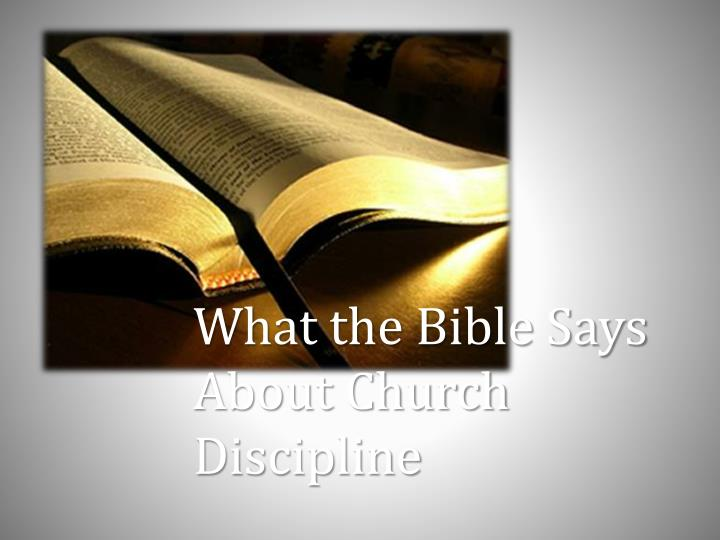 What the Bible Says About Church Discipline