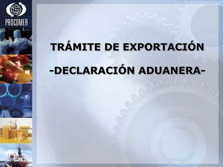 TRÁMITE DE EXPORTACIÓN