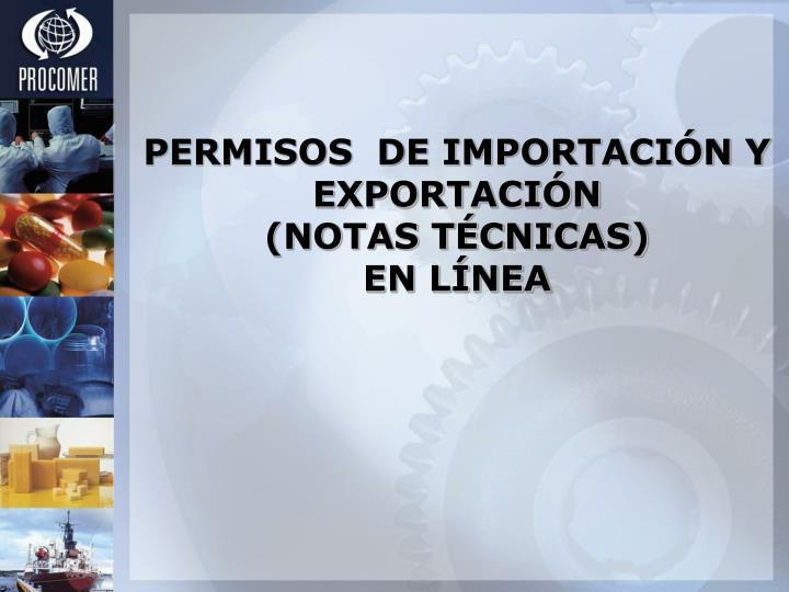 PERMISOS  DE IMPORTACIÓN Y EXPORTACIÓN