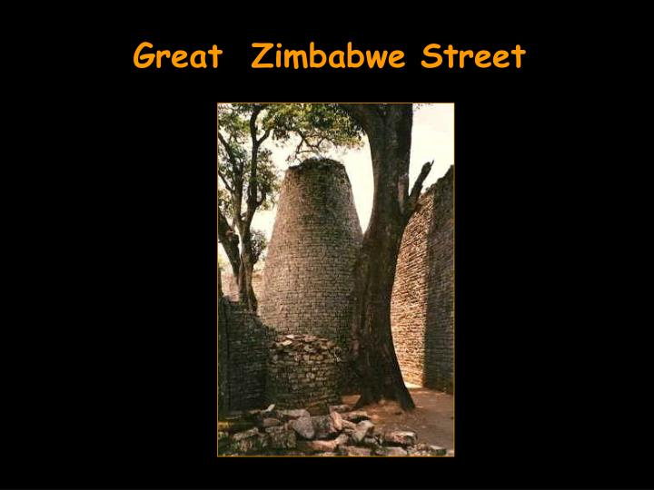 Great  Zimbabwe Street