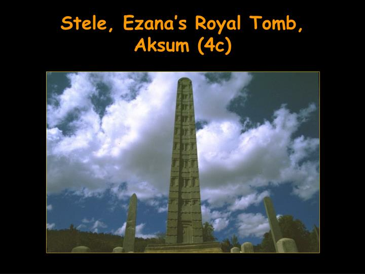 Stele, Ezana's Royal Tomb,