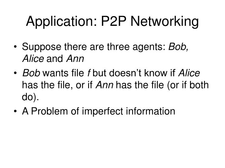Application: P2P Networking