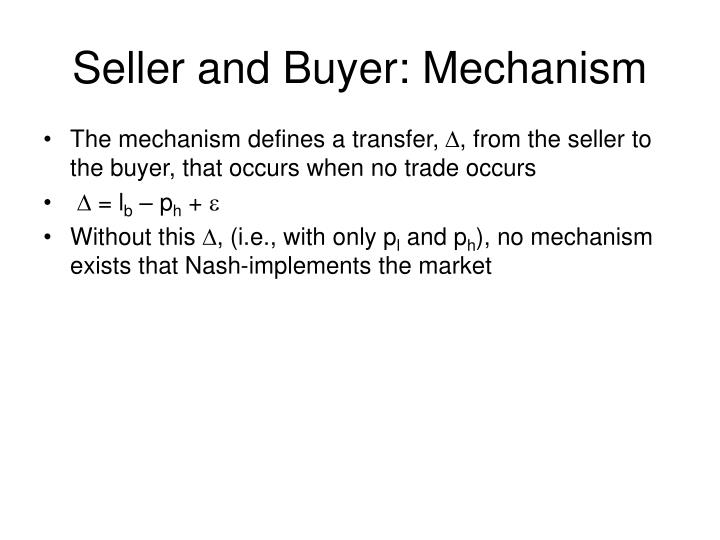 Seller and Buyer: Mechanism
