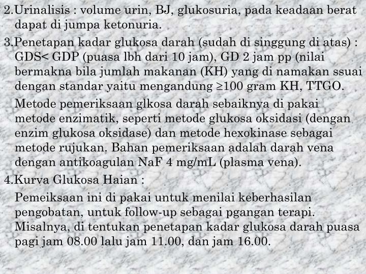 2.Urinalisis : volume