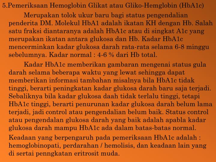 5.Pemeriksaan Hemoglobin