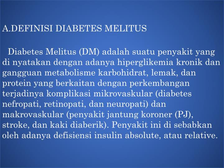A.DEFINISI DIABETES MELITUS