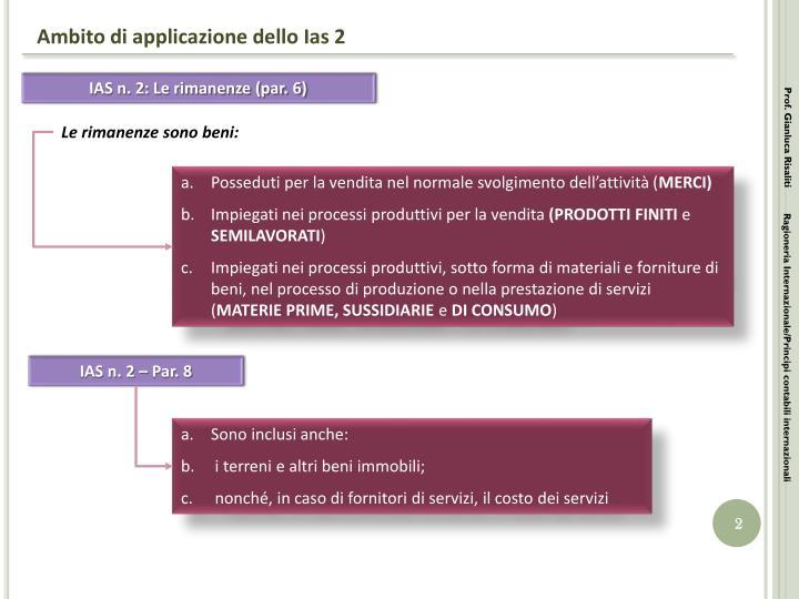 Ambito di applicazione dello Ias 2
