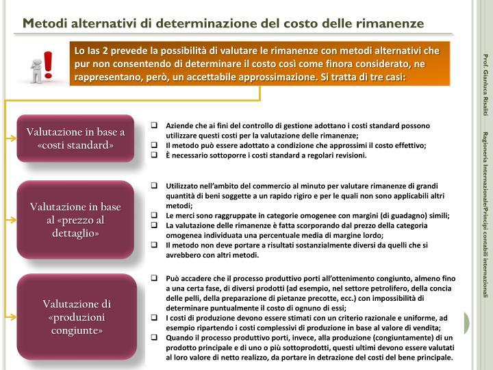Metodi alternativi di determinazione del costo delle rimanenze