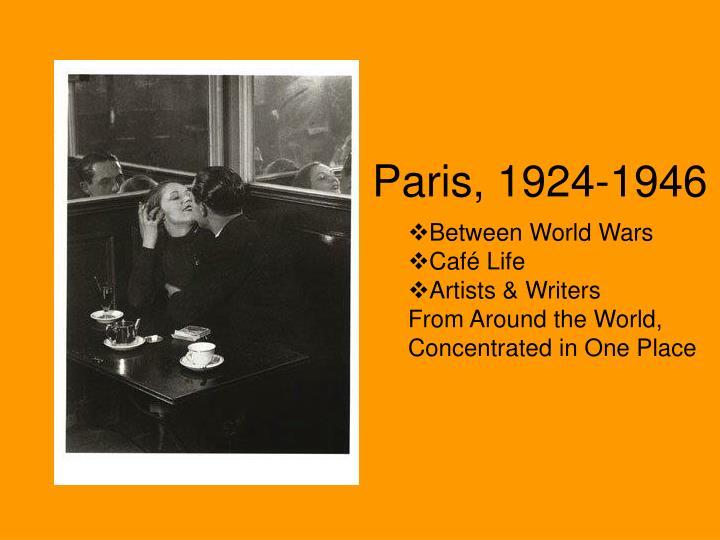 Paris, 1924-1946