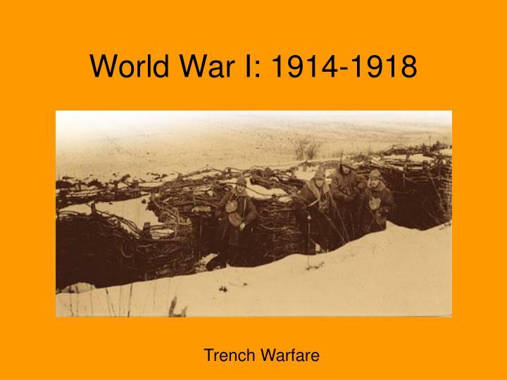 World War I: 1914-1918