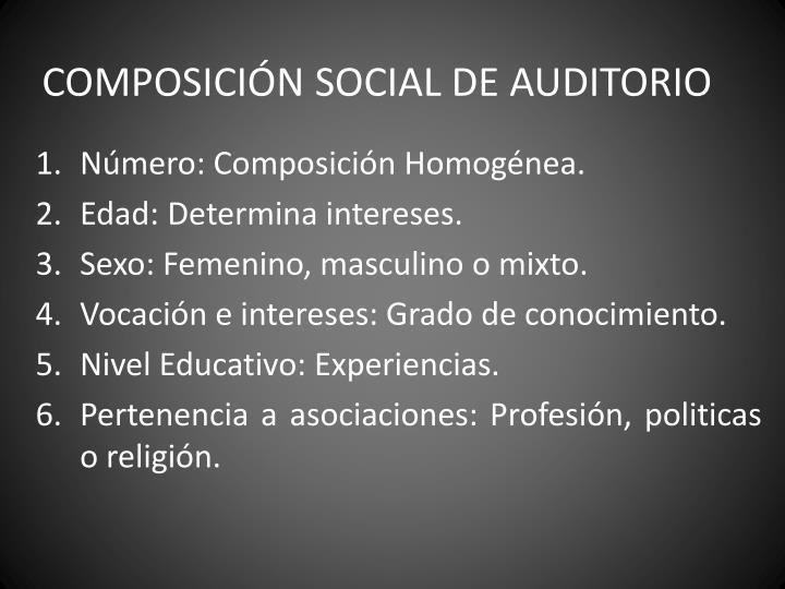 COMPOSICIÓN SOCIAL DE AUDITORIO