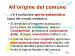 all origine del comune