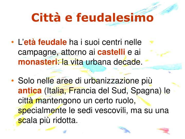 Città e feudalesimo