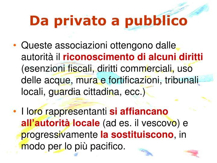 Da privato a pubblico