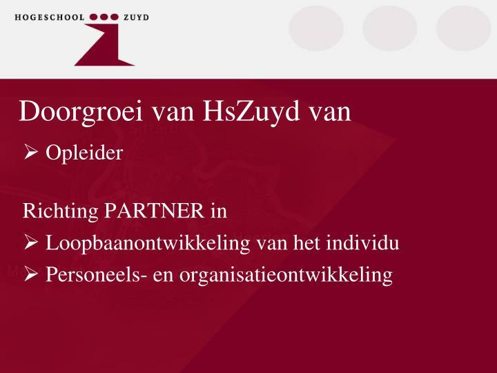 Doorgroei van HsZuyd van