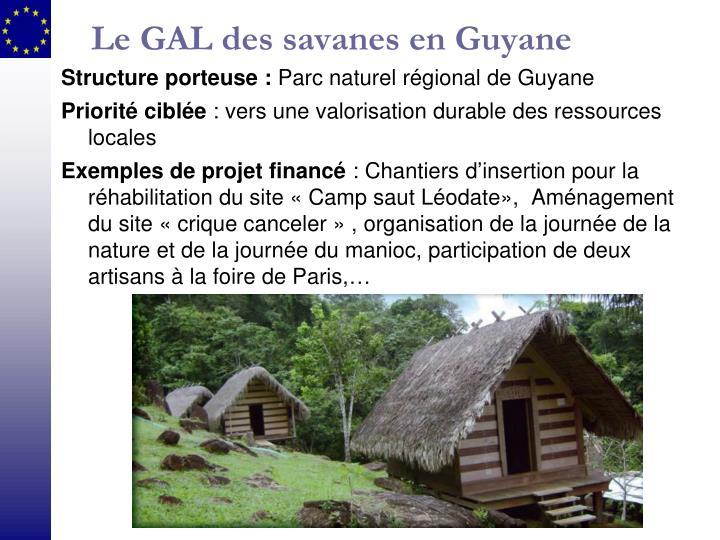 Le GAL des savanes en Guyane