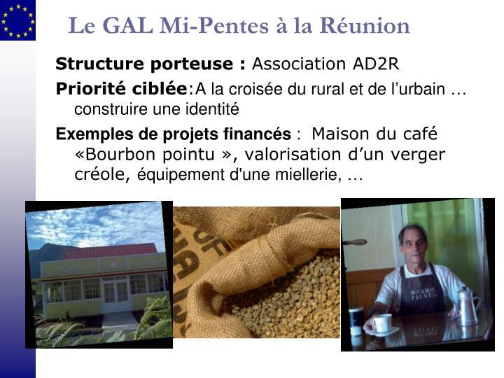 Le GAL Mi-Pentes à la Réunion