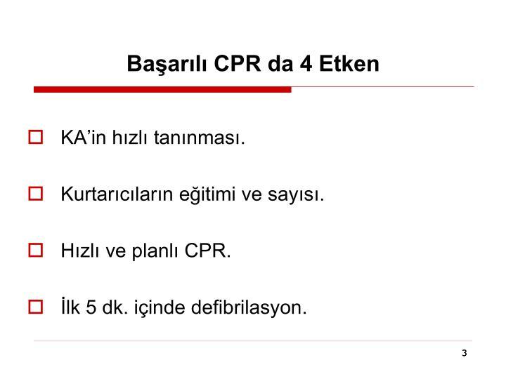 Başarılı CPR da 4 Etken