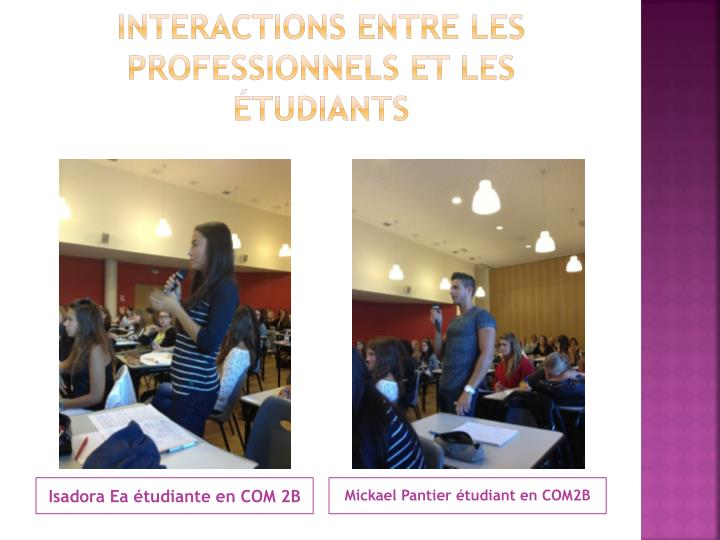 Interactions entre les professionnels et les étudiants