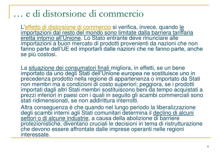 … e di distorsione di commercio