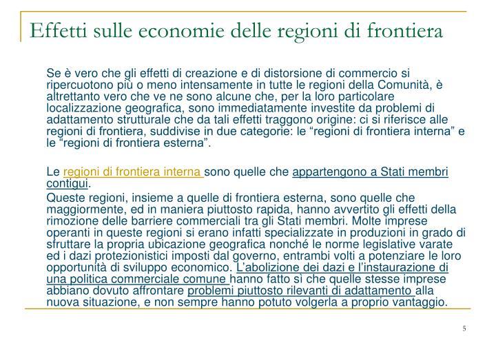 Effetti sulle economie delle regioni di frontiera