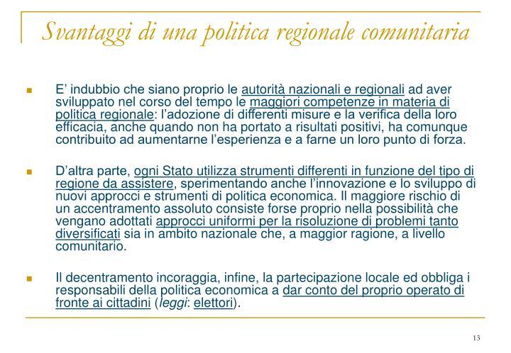 Svantaggi di una politica regionale comunitaria