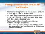 strategic considerations for sa s fp participation
