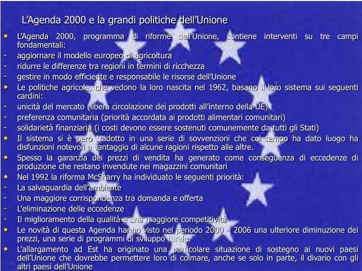 L'Agenda 2000 e la grandi politiche dell'Unione