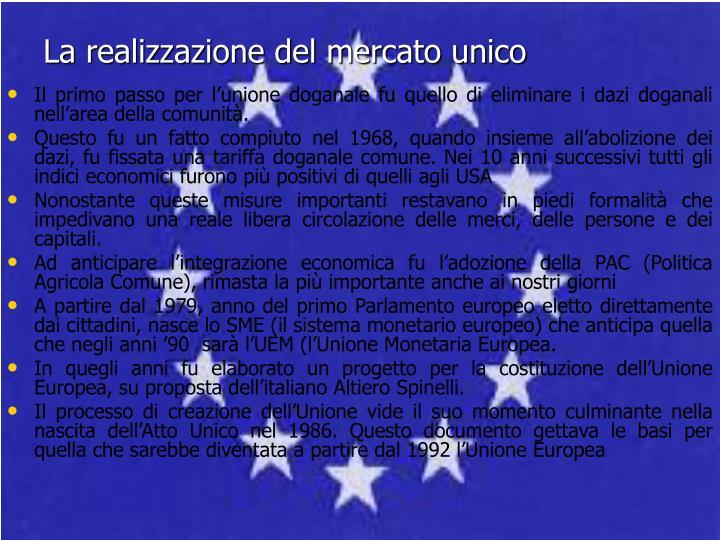 La realizzazione del mercato unico