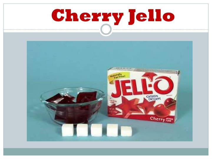 Cherry Jello