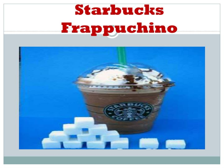 Starbucks Frappuchino